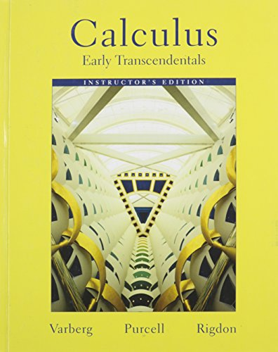 Calculus: Early Transcendentals- Instructor's Edition: Varberg, Dale; Purcell, Edwin; Rigdon, ...