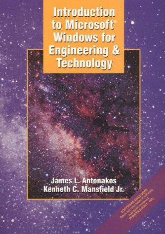 Introduction to Microsoft Windows for Engineering and: Mansfield, Kenneth C.,