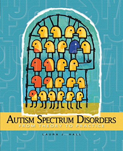 9780132275347: Autism Spectrum Disorders: From Theory to Practice