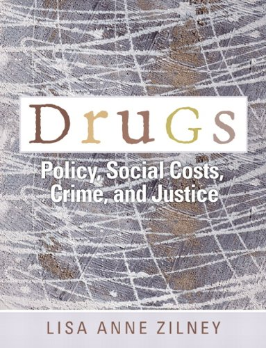 9780132275354: Drugs: Policy, Social Costs, Crime, and Justice