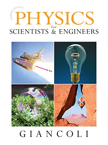 9780132275590: Physics for Scientists & Engineers, Chapters 1-37, 4th Edition
