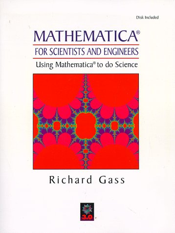 9780132276122: Mathematica for Scientists and Engineers: Using Mathematica to Do Science