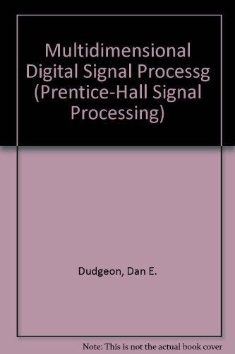 9780132276382: Multidimensional Digital Signal Processg (Prentice-Hall Signal Processing)