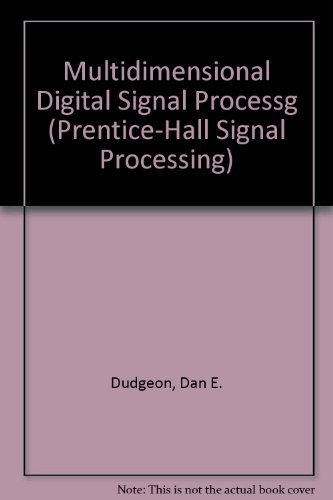 9780132276382: Multidimensional Digital Signal Processing (Prentice-Hall Signal Processing)