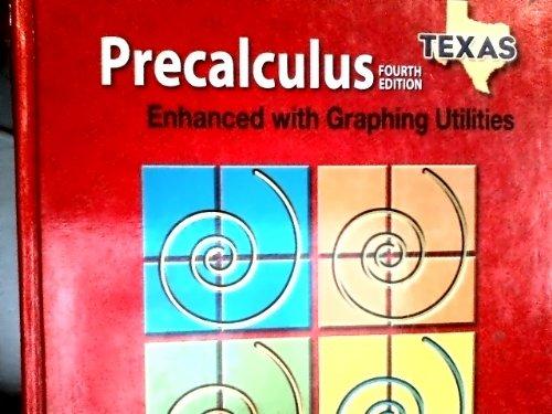 9780132276542: Pre Calculus: Enhanced with Graph Utilities (Texas)
