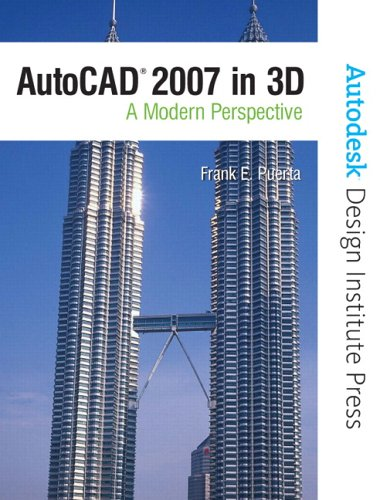 9780132276597: AutoCAD 2007 in 3D: A Modern Perspective