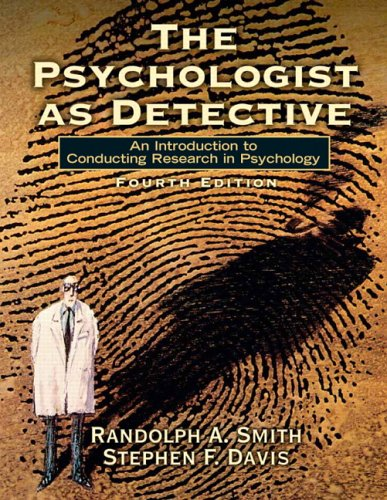 9780132277310: The Psychologist as Detective: An Introduction to Conducting Research in Psychology (4th Edition)
