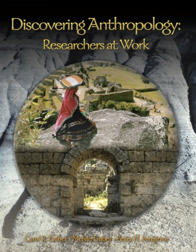 9780132277624: Discovering Anthropology: Researchers at Work