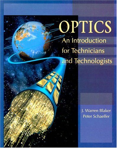 9780132277945: Optics: An Introduction for Technicians and Technologists
