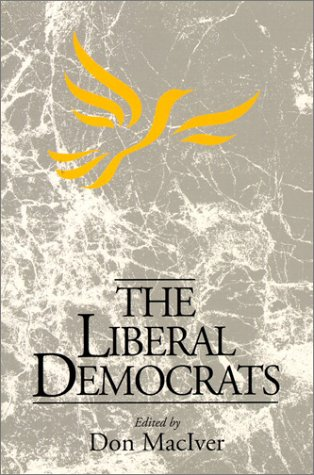 9780132278027: Liberal Democrats, The