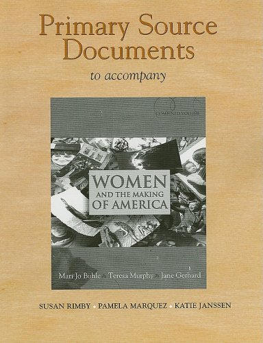 9780132278423: Primary Source Documents to Accompany Women and the Making of America: Combined Volume