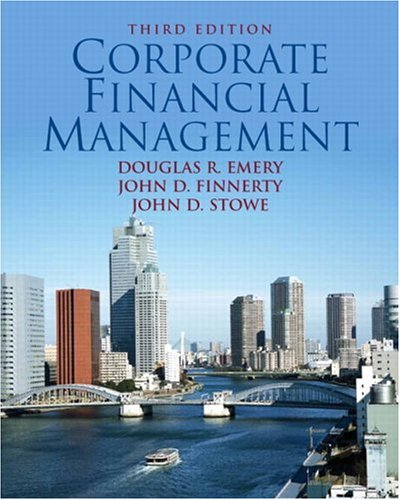 9780132278720: Corporate Financial Management (3rd Edition)