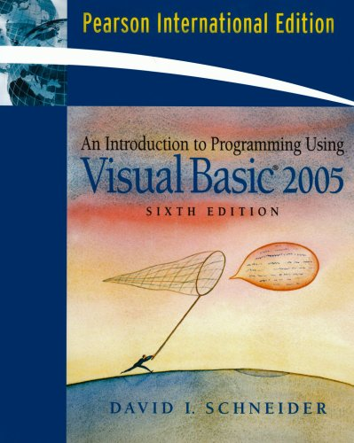 9780132279222: Introduction to Programming Using Visual Basic 2008 (7th, 09) by Schneider, David I [Paperback (2008)]