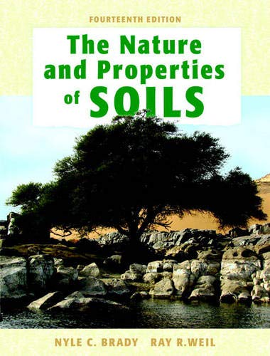 9780132279383: The Nature and Properties of Soils, 14th Edition