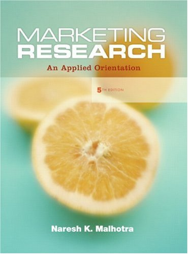 9780132279468: Marketing Research: An Applied Orientation (5th Edition)