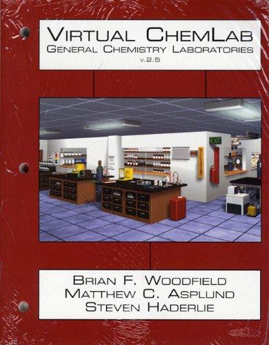 Virtual ChemLab General Chemistry, Student Lab Manual: WOODFIELD & ASPLUND