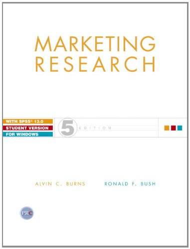 Marketing Research & SPSS 13.0 Student CD: Alvin C. Burns,