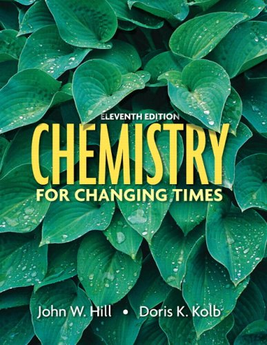 9780132280846: Chemistry for Changing Times, 11th Edition