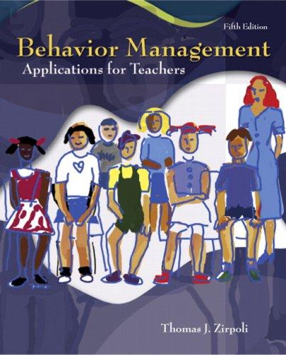9780132281447: Behavior Management: Applications for Teachers (5th Edition)