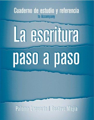 9780132281874: Cuaderno de estudio y referencia for La escritura paso a paso