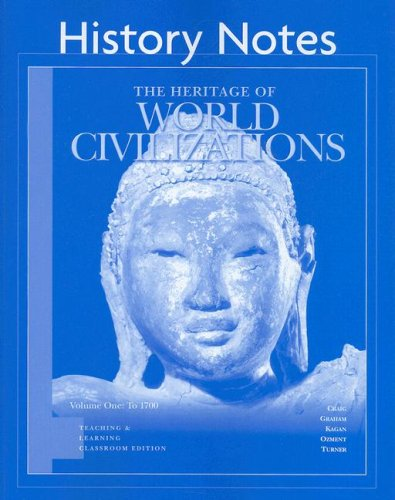 9780132282048: History Notes Volume I for Heritage of World Civilizations Teaching and Learning Classroom Edition, The, Vol 1 (v. 1)