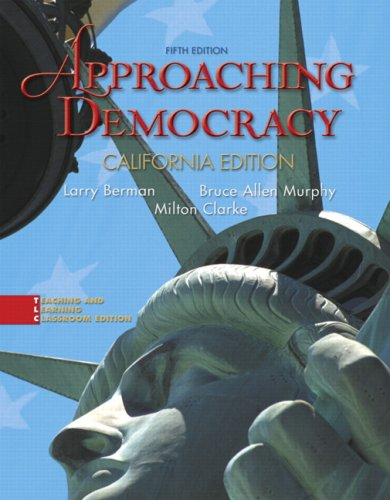 9780132282697: Approaching Democracy, California Edition (5th Edition)