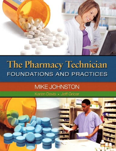 9780132283090: The Pharmacy Technician: Foundations and Practices