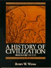 9780132283137: History of Civilization, A: Prehistory to 1715 (Vol. I)