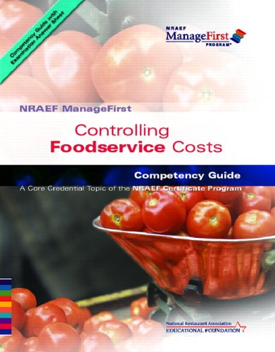 9780132283366: Controlling Foodservice Costs (ManageFirst)