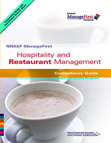Hospitality and Restaurant Management : Competency Guide: National Restaurant Association