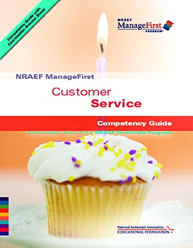 9780132283816: Customer Service Nraef Manage First Competency Guide, Edition: 1