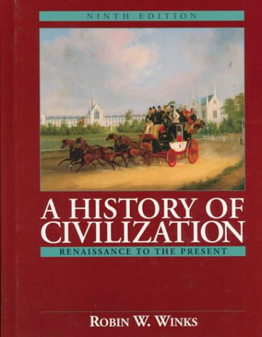 9780132284202: History of Civilization, A: Renaissance to the Present