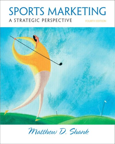 9780132285353: Sports Marketing: A Strategic Perspective (4th Edition)