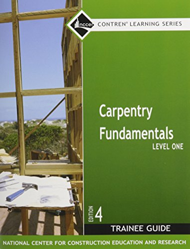 9780132285919: Carpentry Level 1 Fundamentals Trainee Guide (Nccer Contren Learning)