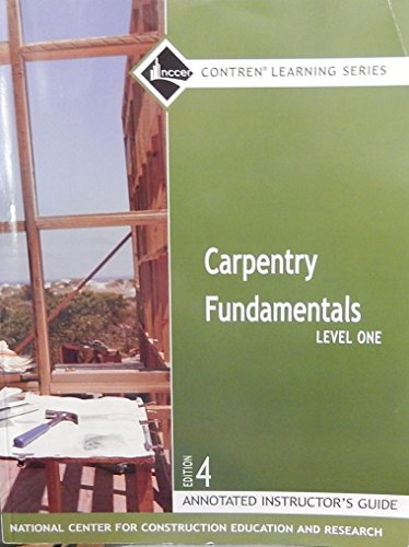 9780132285933: Carpentry Level 1 AIG, Perfect Bound: Annotated Instructor's Guide Level 1