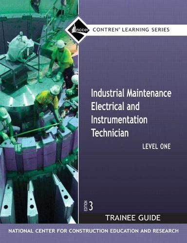 9780132286060: Industrial Maintenance Electrical & Instrumentation Level 1 TG: Trainee Guide Level 1 (Contren Learning)