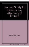 Student Study for Introductory Algebra, 3rd Edition: Elayn Martin-Gay