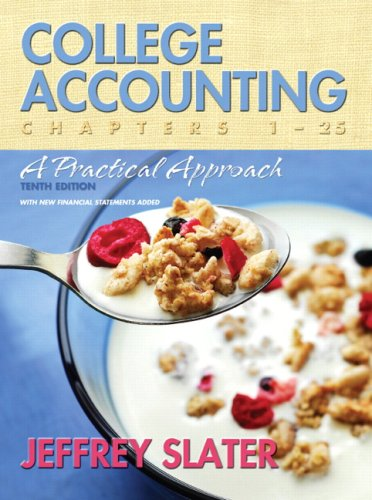 9780132286381: College Accounting: Chapters 1-25: A Practical Approach: A Practical Approach Chapters 1-25
