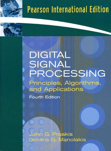 9780132287319: Digital Signal Processing: Principles, Algorithms, and Applications