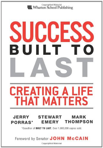 9780132287517: Success Built to Last: Creating a Life that Matters