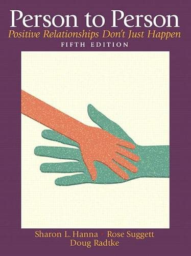 9780132288149: Person to Person: Positive Relationships Don't Just Happen (5th Edition)