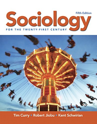 Sociology for the Twenty-First Century: Curry, Tim
