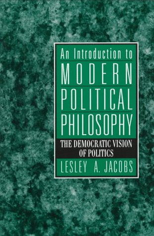9780132288262: Introduction to Modern Political Philosophy, An: The Democratic Vision of Politics