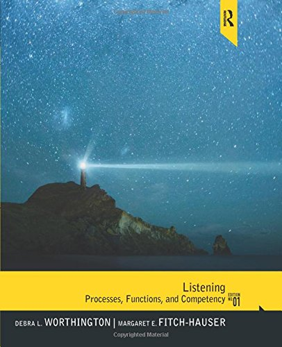 Listening: Processes, Functions and Competency: Worthington, Debra L.,