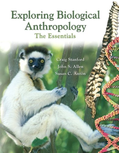 9780132288576: Exploring Biological Anthropology: The Essentials