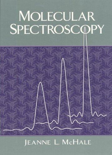 9780132290630: Molecular Spectroscopy