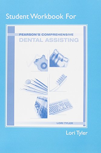 9780132294133: Student Workbook for Pearson's Comprehensive Dental Assisting