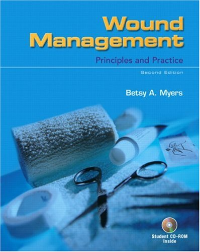 9780132294560: Wound Management: Principles and Practice