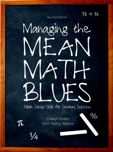9780132295154: Managing the Mean Math Blues: Study Skills for Student Success (2nd Edition)