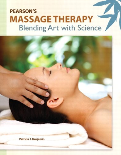 9780132296687: Pearson's Massage Therapy: Blending Art with Science